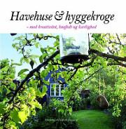 havehuse og hyggekroge